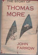 The Story of Thomas More - John Farrow - HC - 1954 - Sheed & Ward