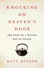 Knocking on Heavens Door: The Path to a Better Wa