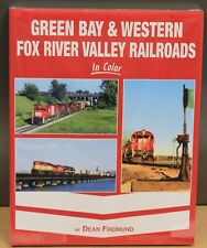 MORNING SUN BOOKS - GREEN BAY & WESTERN FOX RIVER VALLEY In Color - HC 128 Pages