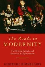 The Roads to Modernity: The British, French, and American Enlightenments, Himmel