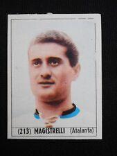 ***CALCIO ITALIA 1965/66*** ED. BAGGIOLI - MAGISTRELLI (ATALANTA) N. 213
