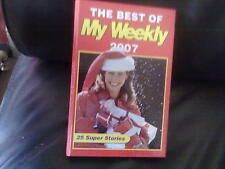 The Best of My Weekly Annual 2007 Hardback English Genre Fiction None