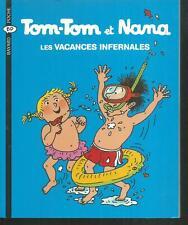 Tom-Tom et Nana 5 - Les vacances infernales. Bayard BD             Z27