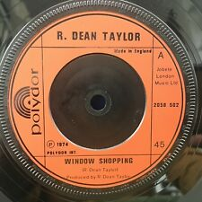 "R DEAN TAYLOR WINDOW SHOPPING / BONNIE 1974 POP 7"" VINYL"