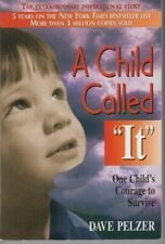 A Child Called It: One Child's Courage to Survive - PB - Dave Pelzer