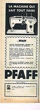 PUBLICITE ADVERTISING 014   1956   PFAFF   machine à coudre