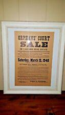Vintage 1948 Orphans Court Flyer (Real Estate Sale)  Shamokin Pa Framed