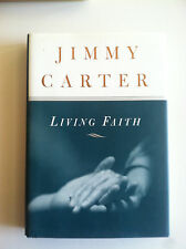 """LIVING FAITH"" Signed by Jimmy Carter First Edition"