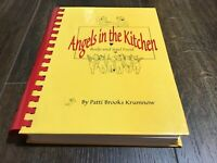 1998 Angels in the Kitchen Cookbook by Patti Brooks Krumnow