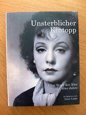 Unsterblicher Kintopp  Film-Stars der 30er und 40er Jahre  Bildband  Gebunden