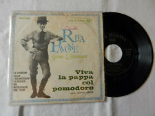 "RITA PAVONE ""Viva La Pappa Col Pomodoro/Sei La Mia Mamma "" DISCO VINILE 45 GIRI"