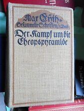Max Eyth: Der Kampf um die Cheopspyramide 1909 Gesammelte Schriften Band 3