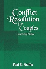 Conflict Resolution for Couples: Just the Tools Edition (Paperback or Softback)