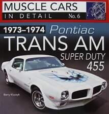 LIVRE/BOOK : 1973-74 PONTIAC TRANS AM SUPER DUTY 455 in detail (muscle car guide