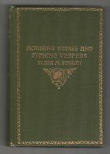 1910 MORNING SONGS Evening Vespers ADA STANLEY Signed POETRY Poems RIVERSIDE