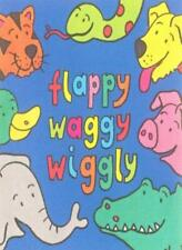 Flappy, Waggy, Wiggly (A peekaboo riddle book)-Amanda Leslie