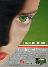 Publicité 1986  FUJICHROME  diapositives  FUJI FILM