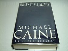 Michael Caine SIGNED - What's It All About? - HC/DJ