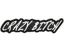 """(T) CRAZY BITCH 4"""" x 1"""" iron on patch (1396) Biker Vest Cap Jacket"""