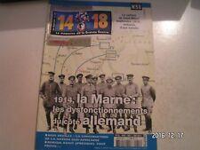 **e 14-18 Magazine n°51 Saillant de Saint Mihiel / Joseph Caillaux