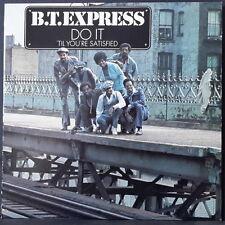 B.T. EXPRESS - DO IT 'TIL YOU'RE SATISFIED '74 SCEPTER ROADSHOW US PRESS FUNK EX