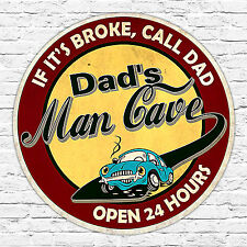 260 x 260mm Metal Sign dads garage open 24 hours distressed gift