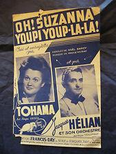 Partition Oh! Suzanna Youpi Youp la la ! Jacques Hélian Tohama Music Sheet 1946
