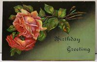 Birthday Greeting Embossed Roses Postcard E20