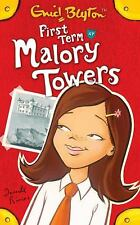 First Term at Malory Towers (Malory Towers S) by Blyton, Enid