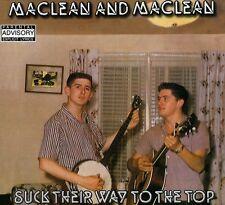 Maclean & Maclean - Suck Their Way to the Top [New CD]