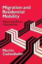 Migration and Residential Mobility: Macro and Micro Approaches-ExLibrary