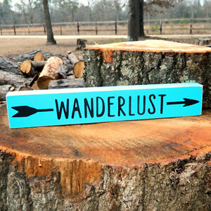 WANDERLUST - Wooden Sign - Shelf Sitter - 21 Colors to Choose From!