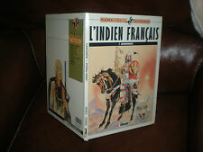 L'INDIEN FRANCAIS N°7 GRONDEMENTS - RAMAIOLI / DURAND - EDITION ORIGINALE 1988