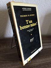SERIE NOIRE n°96 (1951) - 1ère édition - T'as bonne mine ! (cag31)