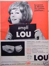 PUBLICITÉ 1964 SOUTIEN-GORGE LOU POUR PETITS SEINS - ADVERTISING
