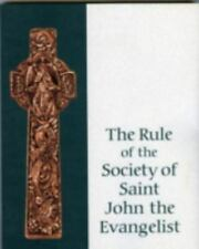 The Rule of the Society of Saint John the Evangelist (1997, Paperback)