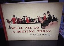 Rare First Edition Of 'We'll All Go Hunting Today' By Gilbert Holiday