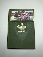The Mansion, by Henry Van Dyke 1911 1st Edition Antique First Print Hardcover Bo