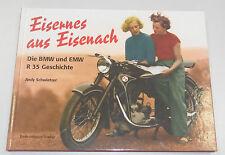 Chronik = Eisernes aus Eisenach ~~BMW EMW R35 Geschichte  Andy Schwietzer / RAR!