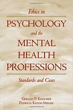 Ethics in Psychology and the Mental Health Professions (Koocher & Keith-Spiegel)