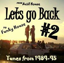 RAVE  ACID HOUSE CD OLD SKOOL  LETS GO BACK 2