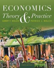 USED ECONOMICS THEORY & PRACTICE BY: WELCH TENTH EDITION PAPERBACK BOOK