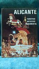 Libro Alicante. Turístico. Artístico. Monumental. Francisco Seijo. 1981.