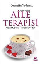 Aile Terapisi: Kadın Mutluysa Herkes Mutludur (Paperback or Softback)