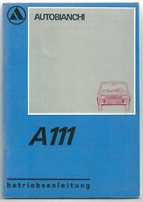 1970 AUTOBIANCHI A111 Betriebsanleitung Handbuch uso manutenzione in tedesco