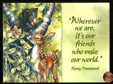 Black Bear Dear Fawn Squirrel Henry Drummond Quote - Birthday Greeting Card New