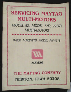 MAYTAG SERVICE MANUAL ~ Wico Magneto Model FW-1718 Twin Cylinder Multi-Motors