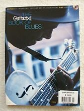 The Guitarist Book of Blues (Your definitive guide to the music, the players and