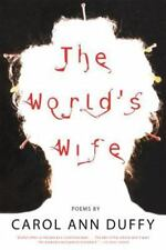 The World's Wife : Poems by Carol Ann Duffy (2001, Paperback)