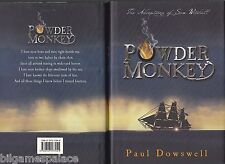 Paul Dowswell 01 Powder Monkey 2005 (Bloomsbury 2005 1st 1)